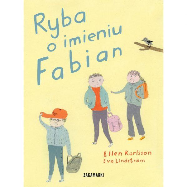 Ryba o imieniu Fabian - Ellen Karlsson, Eva Lindström