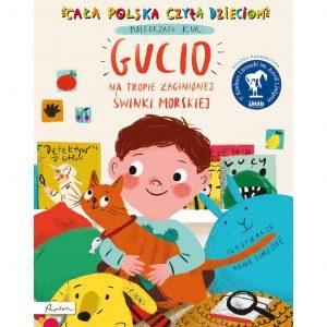 Cała Polska czyta dzieciom. Gucio na tropie zaginionej świnki morskiej