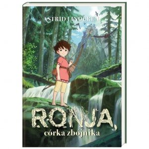 Ronja, córka zbójnika - Astrid Lindgren