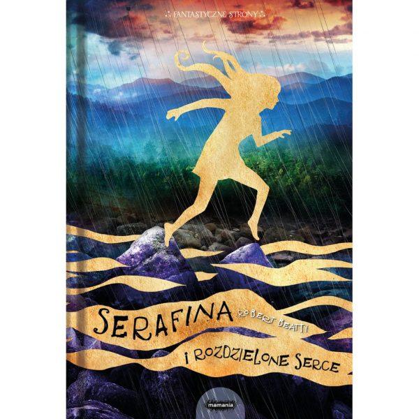 Serafina i rozdzielone serce - Robert Beatty