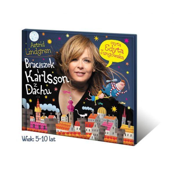 Braciszek i Karlsson z Dachu - cz.1 psot Karlssona - Edyta Jungowska audiobook