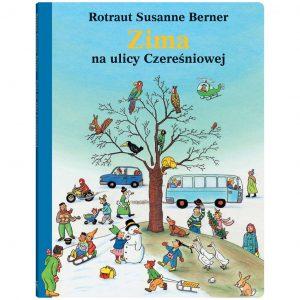 Zima na ulicy Czereśniowej - Rotraut Susanne Berner