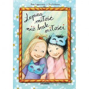 Lepsza miłość niż brak miłości - Rose Lagercrantz