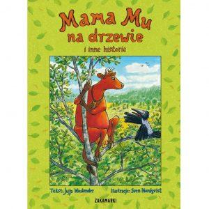 Mama Mu na drzewie i inne historie – Jujja Wieslander