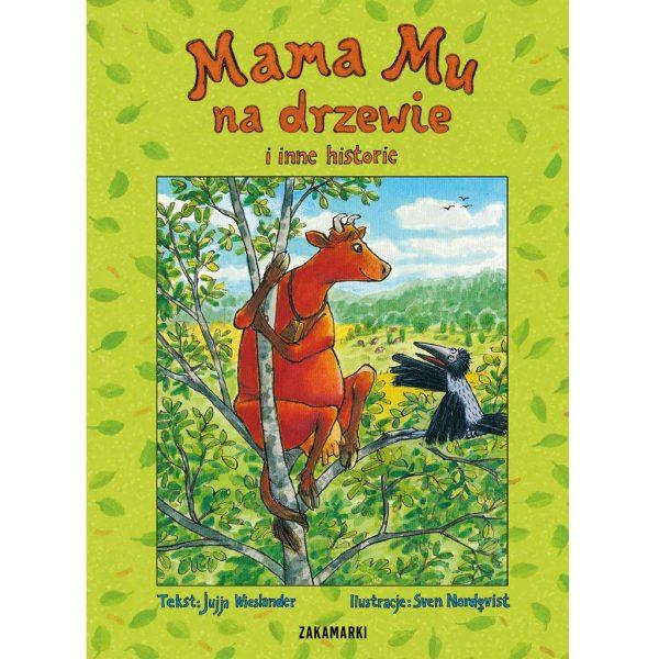 Mama Mu na drzewie i inne historie - Jujja Wieslander