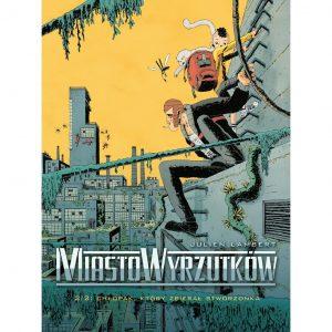 Miasto Wyrzutków - 2 - Chłopak, który zbierał stworzonka
