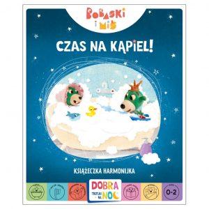 Czas na kąpiel! Książeczka harmonijka. Bobaski i Miś. Dobranoc, Trefliki na noc