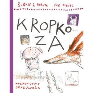 Kropkoza - Bjørn F. Rørvik