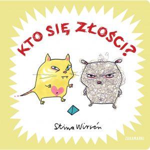 Kto się złości? - Stina Wirsén