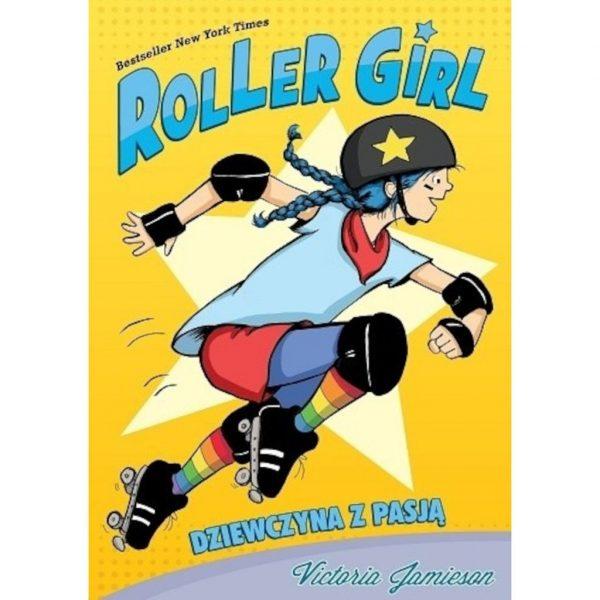 Roller Girl. Dziewczyna z pasją