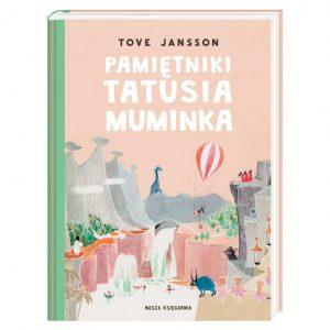 Pamiętniki Tatusia Muminka - Tove Jansson