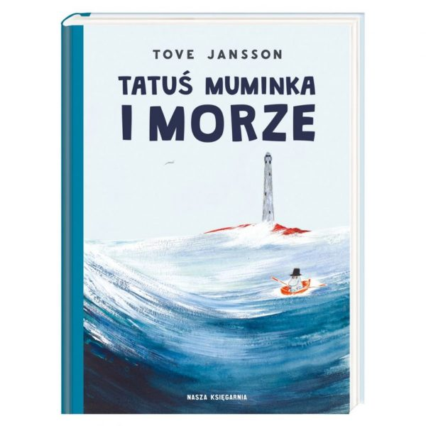 Tatuś Muminka i morze - Tove Jansson