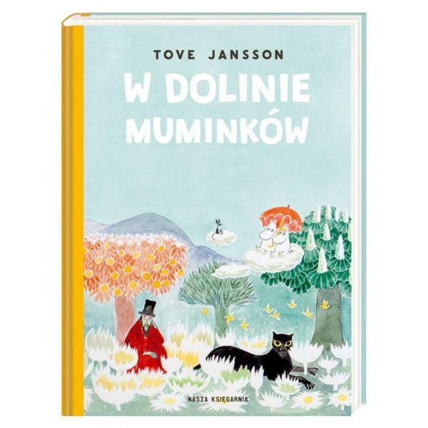 W Dolinie Muminków - Tove Jansson