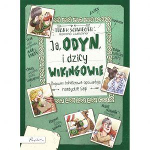 Ja, Odyn i dzicy Wikingowie - Frank Schwieger