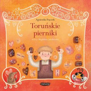 Legendy polskie. Toruńskie pierniki