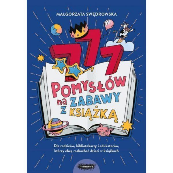 777 pomysłów na zabawy z książką