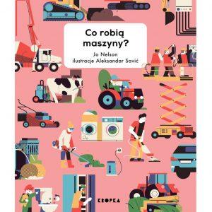 Co robią maszyny? Jo Nelson Aleksander Savić