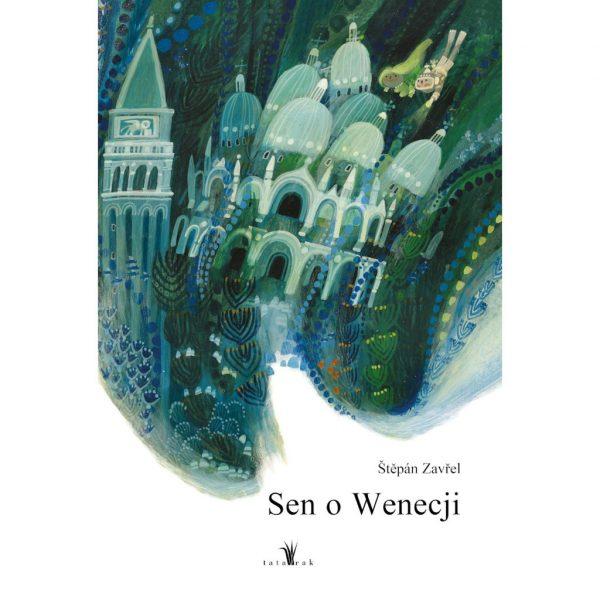 Sen o Wenecji - Štěpán Zavřel
