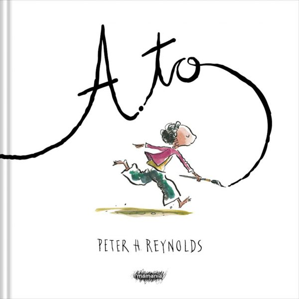 A to - Peter H. Reynolds