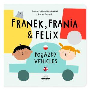 Franek, Frania i Felix. Pojazdy | Vehicles